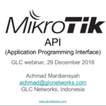 Dec 2016, GLC webinar: Mikrotik API
