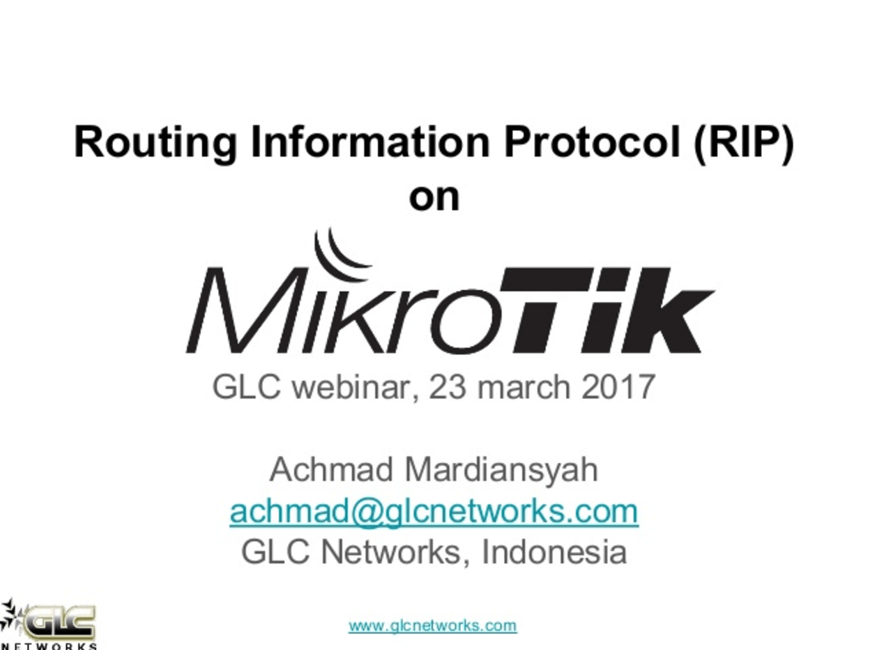 March 2017, GLC Webinar: Dynamic Routing RIP on Mikrotik