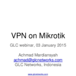 January 2015, GLC webinar: VPN on Mikrotik