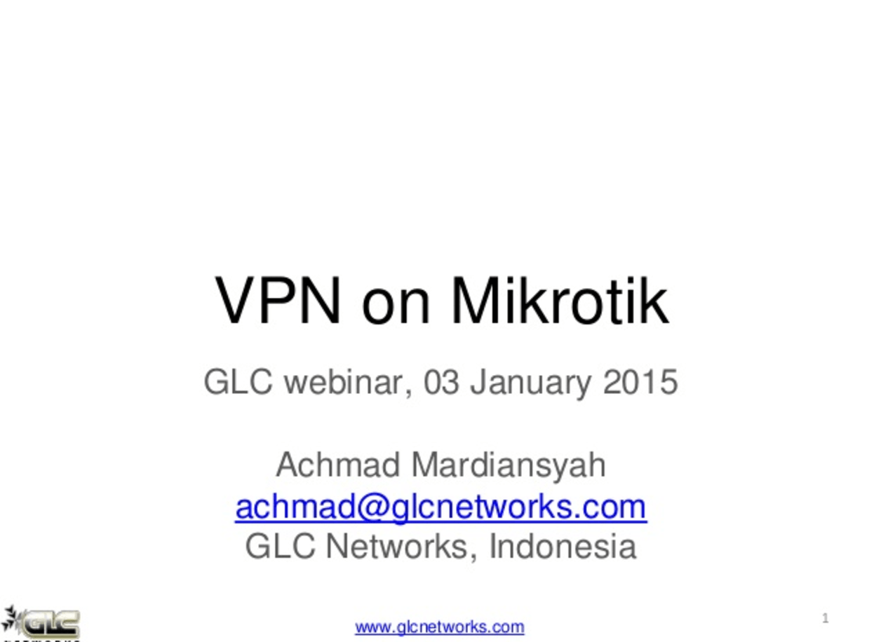 January 2015, GLC webinar: VPN on Mikrotik