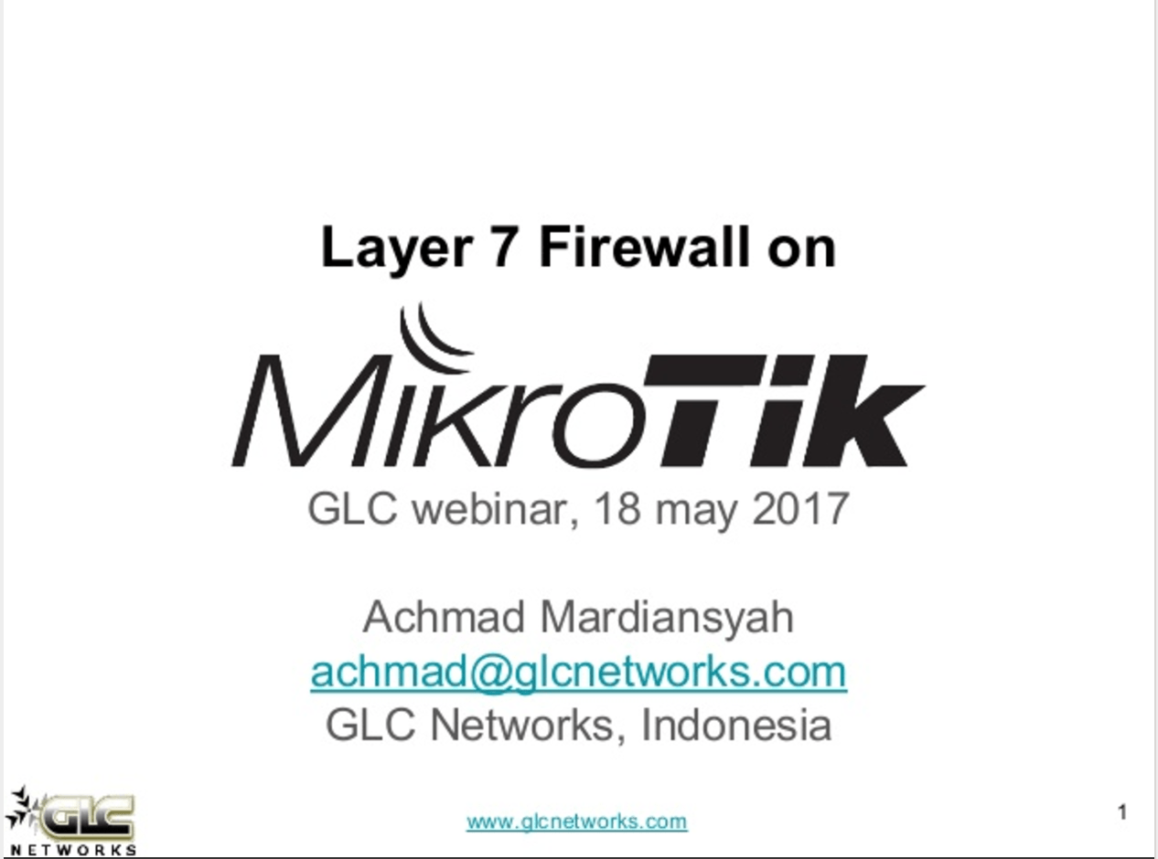May 2017, GLC Webinar: Layer 7 Firewall on Mikrotik