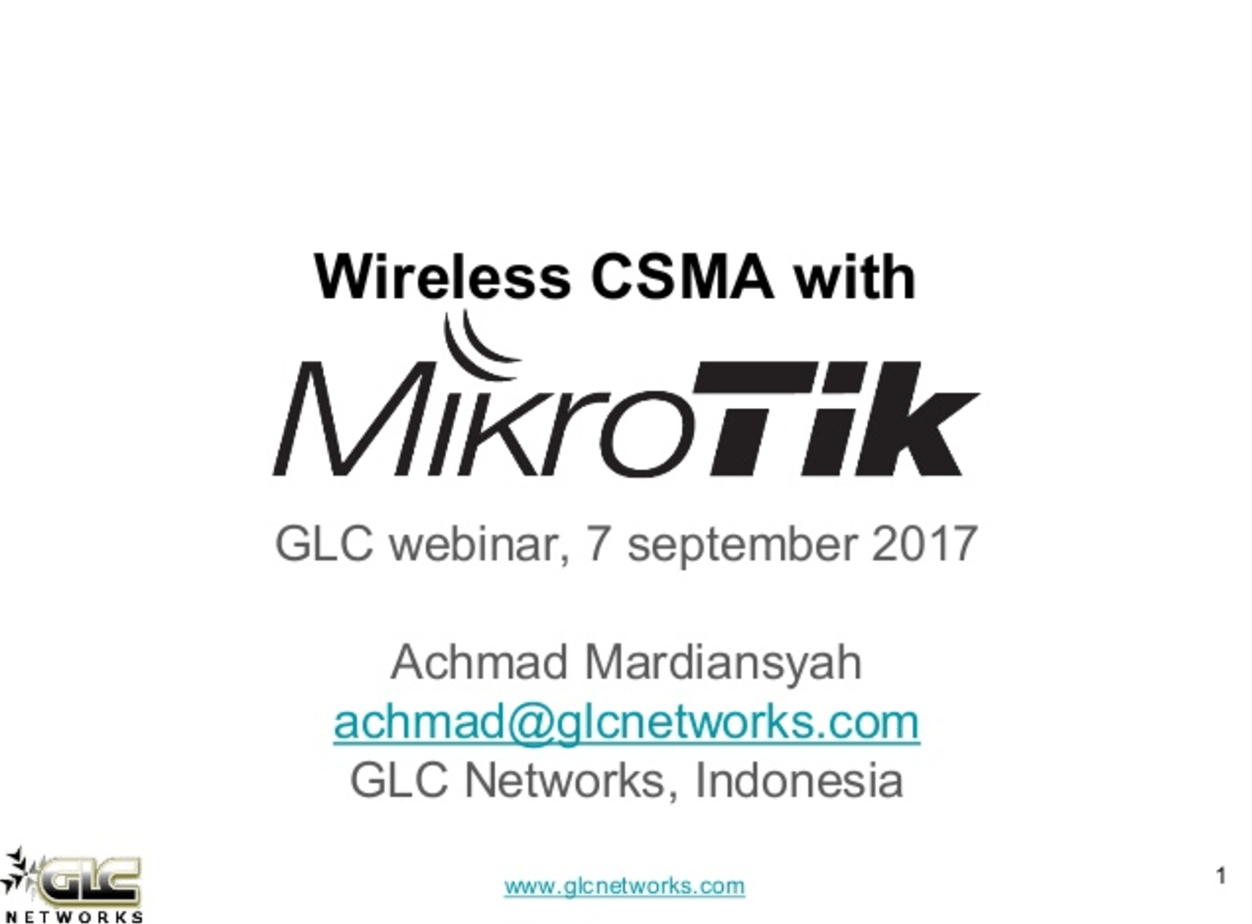 September 2017, GLC webinar: Wireless CSMA with Mikrotik