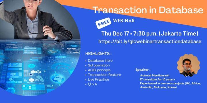 """December 2020, Webinar """"Transaction in Database"""""""