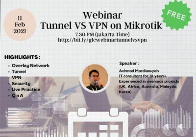 "February 2021, Webinar ""Tunnel VS VPN on Mikrotik"""