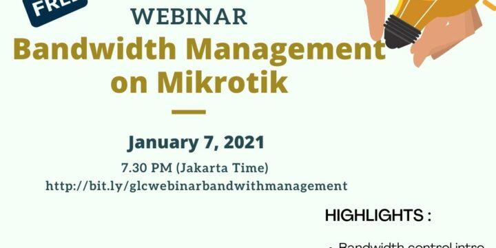 "January 2021, Webinar ""Bandwidth Management on Mikrotik"""