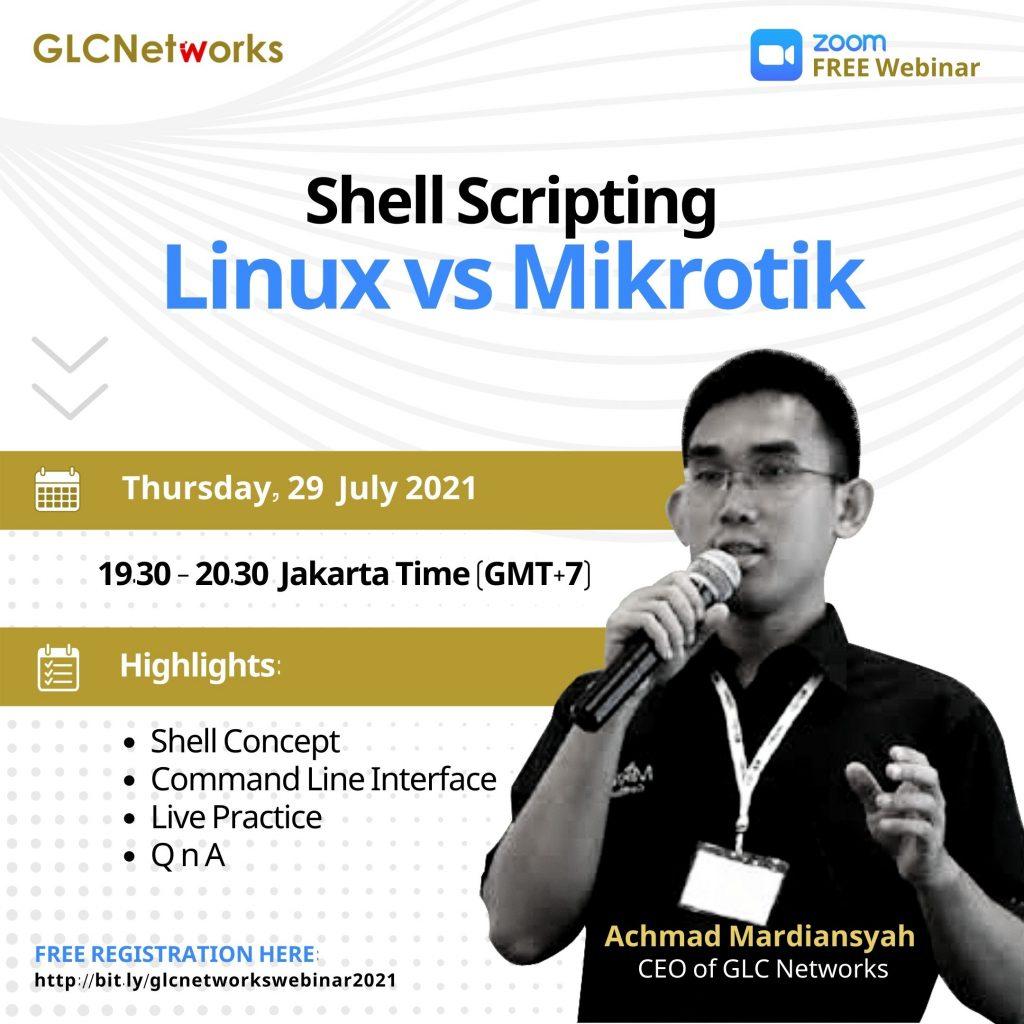 20210729 glcwebinar Shell Scripting (Linux vs Mikrotik)